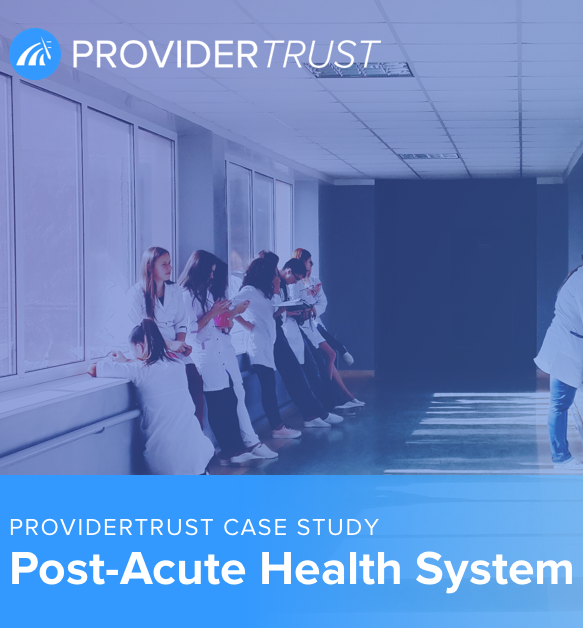 providertrust post-acute hospital case study